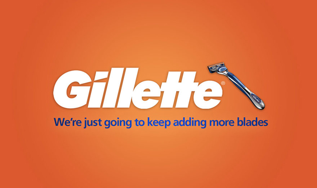 Gillette - We're just going to keep adding more blades
