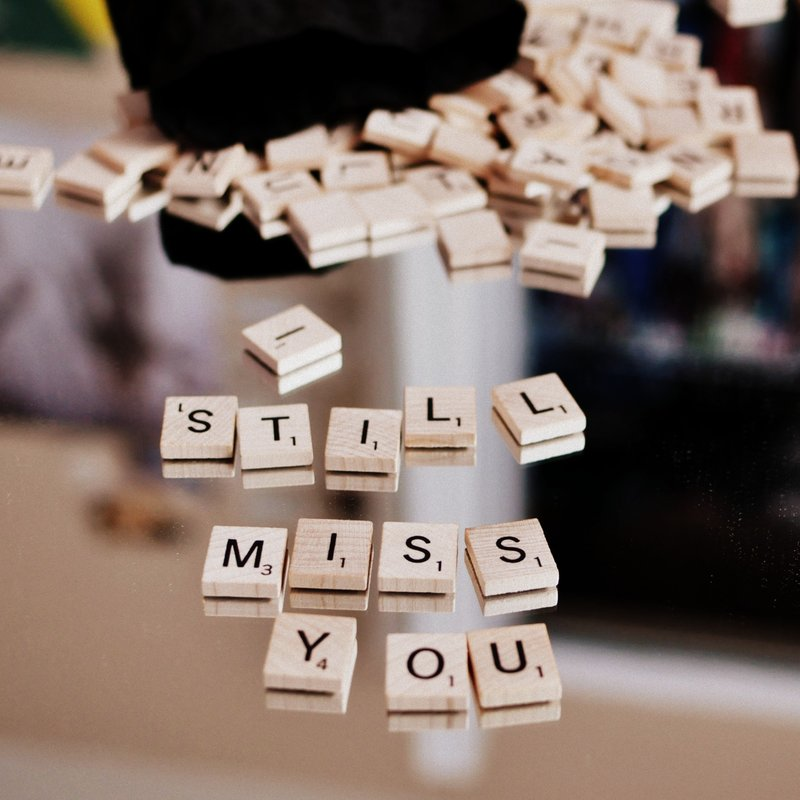 Let them know that you miss them (12)