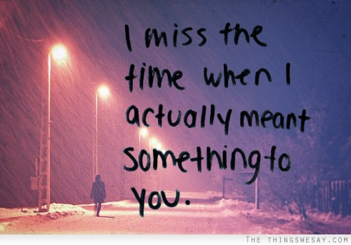 Let them know that you miss them (23)